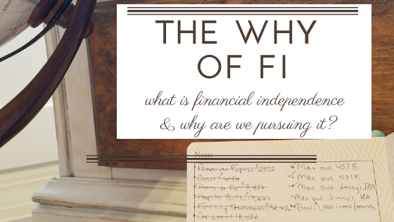 What is Financial Independence and why are we pursuing it 5