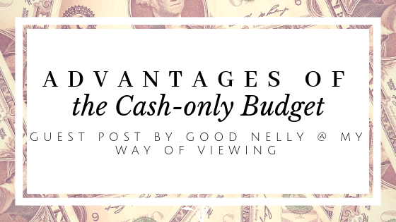 livinglifelovingus guest posts advantages of a cash only budget